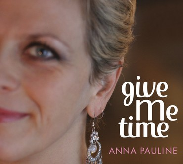 Anna Pauline - Give Me Time (CD)
